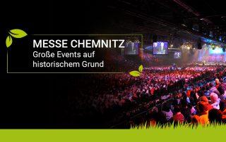 Messe Chemnitz - Wandelbarer Veranstaltungsort - CEIMZEIT
