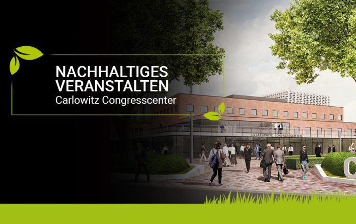 Nachhaltiges Veranstalten Carlowitz Congresscenter Chemnitz - CEIMZEIT