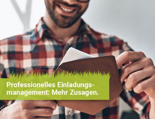 Professionelles Einladungsmanagement – Teil 1: Mehr Zusagen für Ihr Event (aktualisierter Artikel)