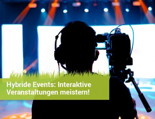 Hybride & virtuelle Events: Interaktive Veranstaltungen meistern! (aktualisierter Artikel)