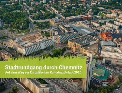 Stadtrundgang durch Chemnitz: Auf dem Weg zur Europäischen Kulturhauptstadt 2025