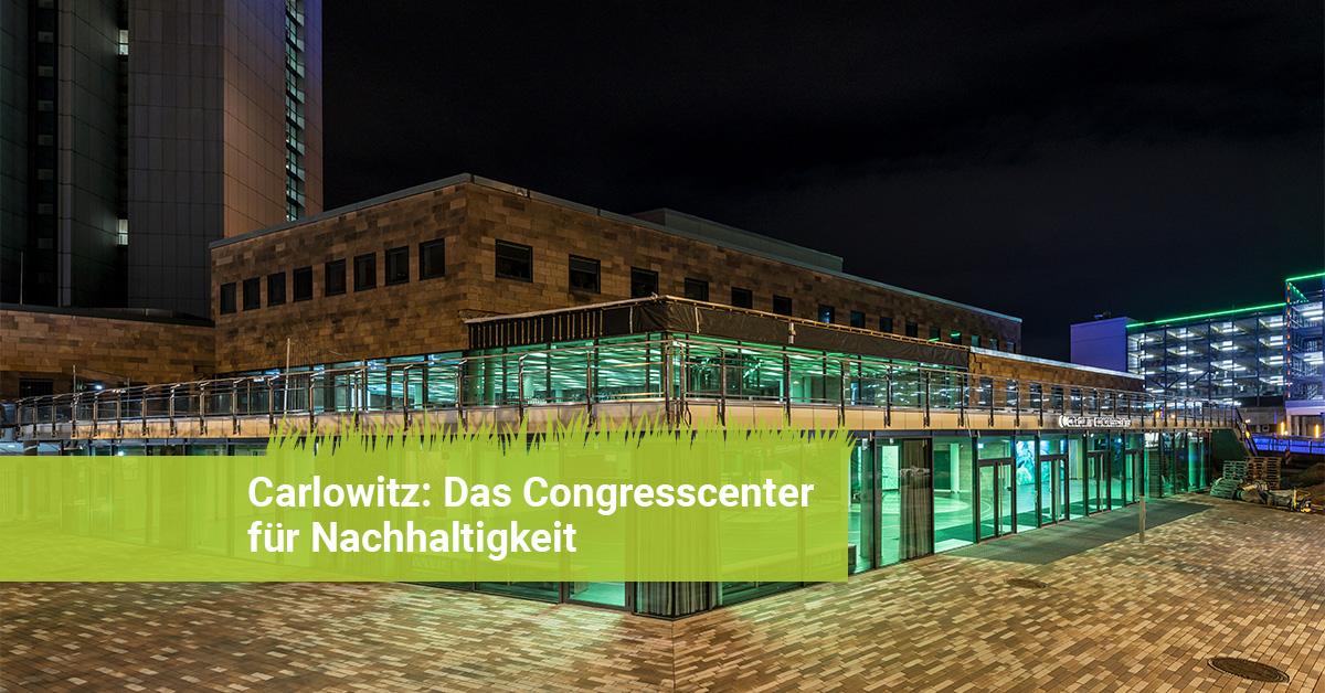 Beitragsbild-Carlowitz-Congresscenter-Chemnitz